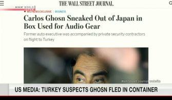 Wall Street Journal: Türk makamları Ghosn'un müzik kutusunda kaçtığından şüpheleniyor